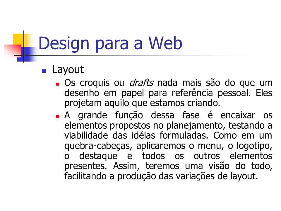 Design para a Web Harmonia (coerência visual dos elementos) A melhor e mais atraente divisão de um espaço é a que se obtém da relação três partes para cinco ou três para dois.