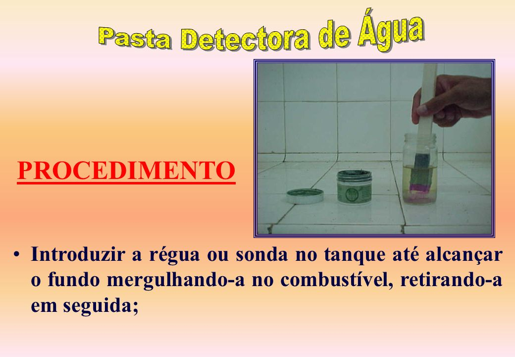 PROCEDIMENTO A pasta deve ser ser testada antes do uso; Aplicar uma fina camada de pasta na extremidade de uma régua ou trena;