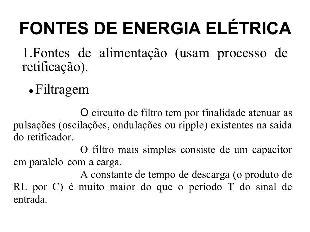 FONTES DE ENERGIA ELÉTRICA Reguladores de tensão com CIs Reguladores de Tensão Na especificação desses CIs, os dois primeiros algarismos indicam se a saída é positiva ou negativa e os dois últimos algarismos indicam o valor da tensão regulada.