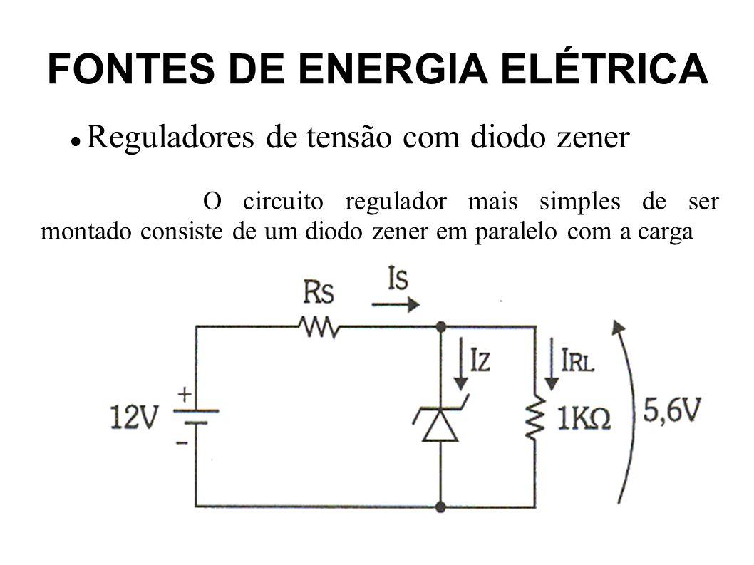 FONTES DE ENERGIA ELÉTRICA Reguladores de tensão com diodo zener A análise acima foi feita considerando-se um diodo zener ideal (tensão zener constante, corrente Iz podendo assumir qualquer valor e resistência interna do zener, quando operando na região zener, aproximadamente zero).
