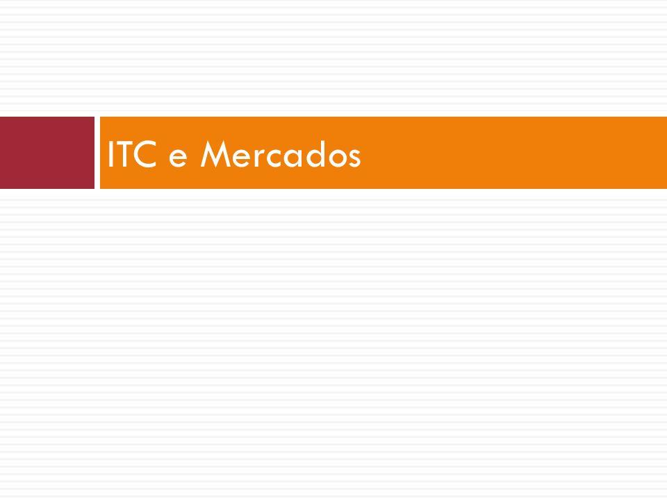 ITC e Mercados