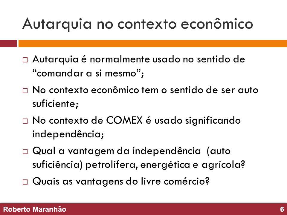 Roberto Maranhão6 Roberto Maranhão6 Autarquia no contexto econômico Autarquia é normalmente usado no sentido de comandar a si mesmo; No contexto econô