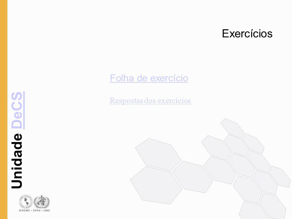 Unidade DeCSDeCS Exercícios Folha de exercício Respostas dos exercícios