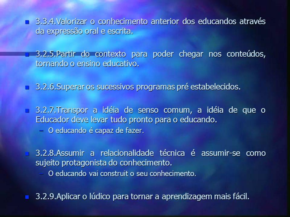 n n Pedro Damo Trabalhar com as possibilidades da problematização...