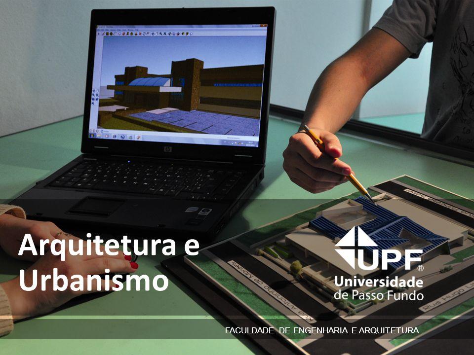ARQUITETURA E URBANISMO TITULAÇÃO: Arquiteto e Urbanista DURAÇÃO: 10 semestres HORÁRIO DE FUNCIONAMENTO: tarde e noite COORDENAÇÃO: Profª.