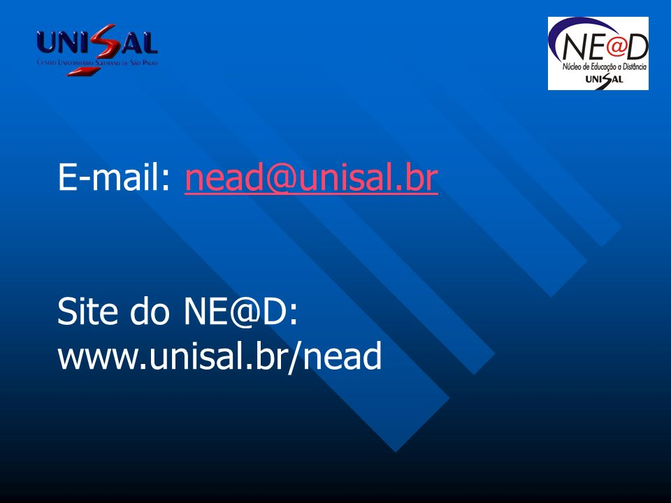 E-mail: nead@unisal.brnead@unisal.br Site do NE@D: www.unisal.br/nead