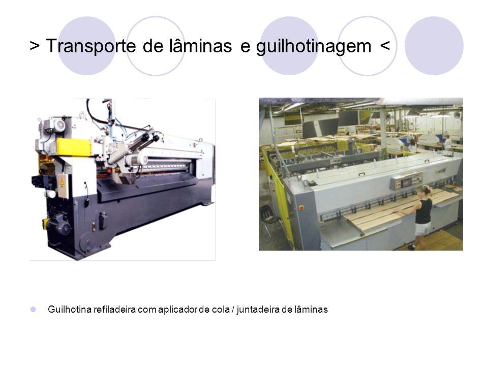 > Transporte de lâminas e guilhotinagem < Guilhotina refiladeira com aplicador de cola / juntadeira de lâminas