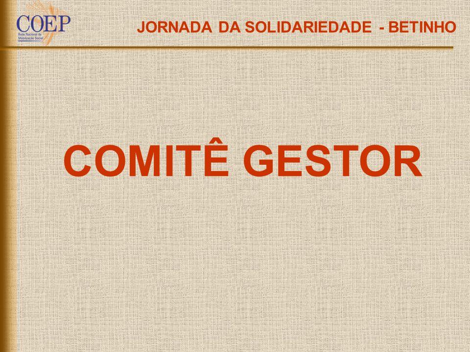 JORNADA DA SOLIDARIEDADE - BETINHO COMITÊ GESTOR