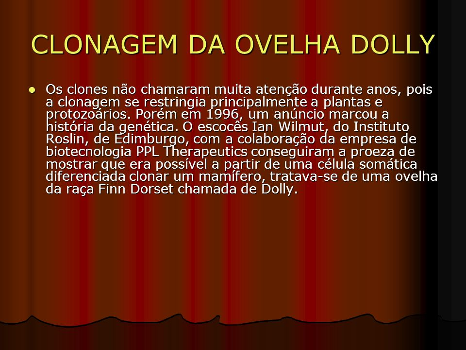 ESQUEMA DA CLONAGEM:OVELHA DOLLY