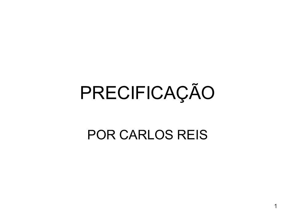 1 PRECIFICAÇÃO POR CARLOS REIS