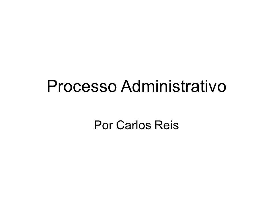 Processo Administrativo Por Carlos Reis