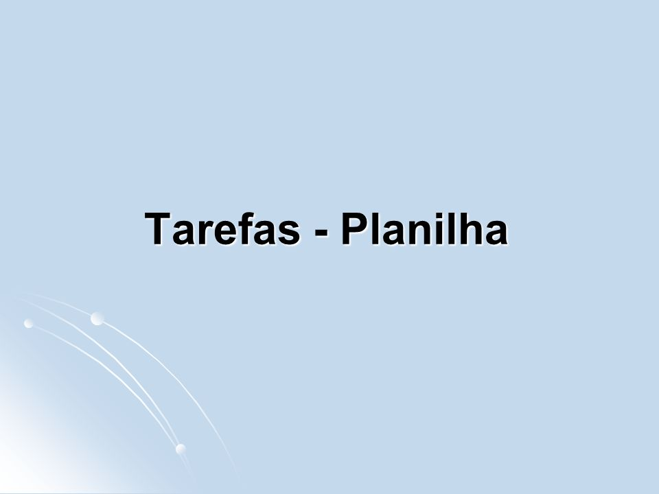 Tarefas - Planilha