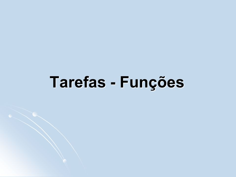 Tarefas - Funções