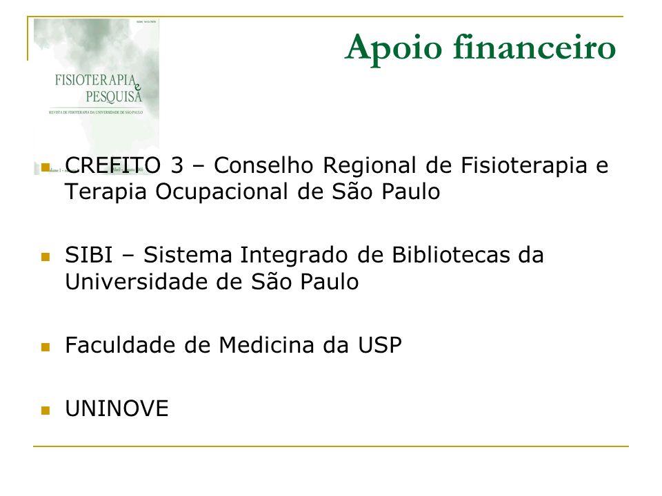 Apoio financeiro CREFITO 3 – Conselho Regional de Fisioterapia e Terapia Ocupacional de São Paulo SIBI – Sistema Integrado de Bibliotecas da Universid