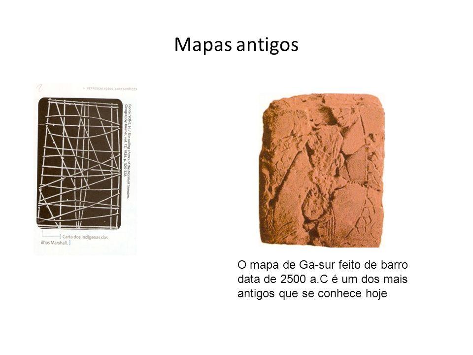 Mapas antigos O mapa de Ga-sur feito de barro data de 2500 a.C é um dos mais antigos que se conhece hoje