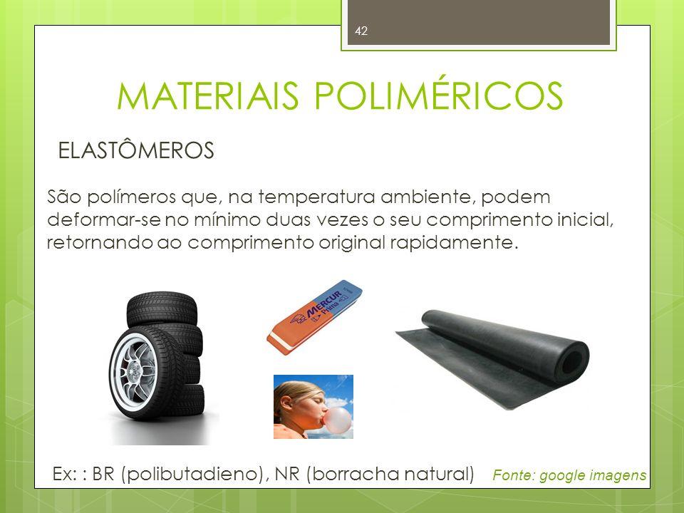 42 ELASTÔMEROS São polímeros que, na temperatura ambiente, podem deformar-se no mínimo duas vezes o seu comprimento inicial, retornando ao comprimento