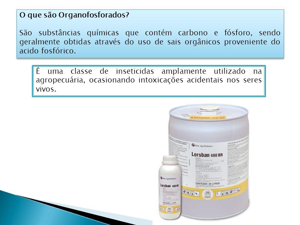 O que são Organofosforados? São substâncias químicas que contém carbono e fósforo, sendo geralmente obtidas através do uso de sais orgânicos provenien