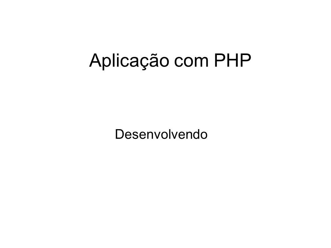 Aplicação com PHP Desenvolvendo