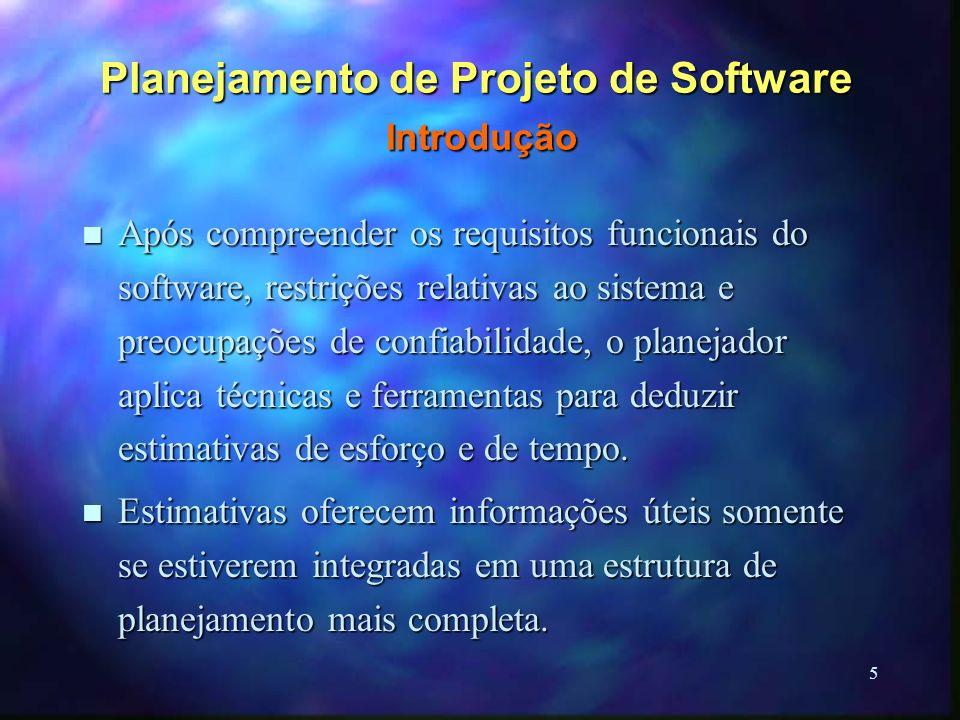 5 Planejamento de Projeto de Software Introdução n Após compreender os requisitos funcionais do software, restrições relativas ao sistema e preocupaçõ
