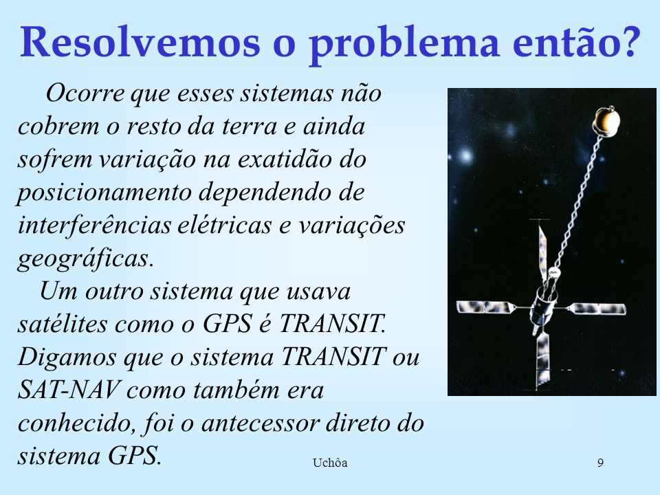 Uchôa39 Passo 5 Erros que ocorrem no processo de propagação do sinal GPS Os sinais GPS, as duas portadoras moduladas com os códigos, são emitidas pelas antenas dos satélites e se propagam no vácuo até encontrarem a atmosfera terrestre, esta será dividida simplificadamente em duas camadas: a Ionosfera (camada ionizada) e a Troposfera (camada gasosa).
