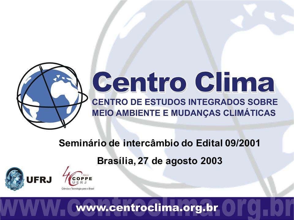 Seminário de intercâmbio do Edital 09/2001 Brasília, 27 de agosto 2003