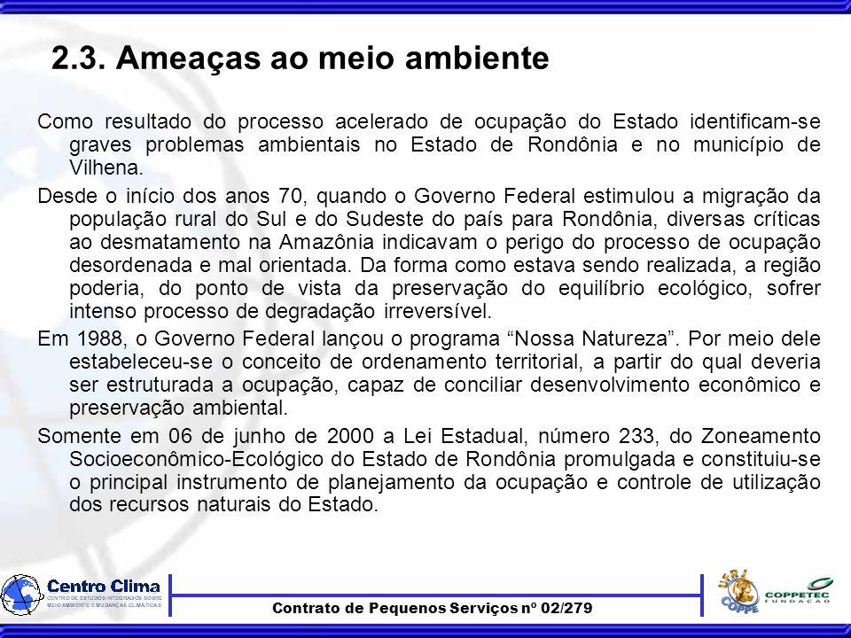 Contrato de Pequenos Serviços nº 02/279 2.3.