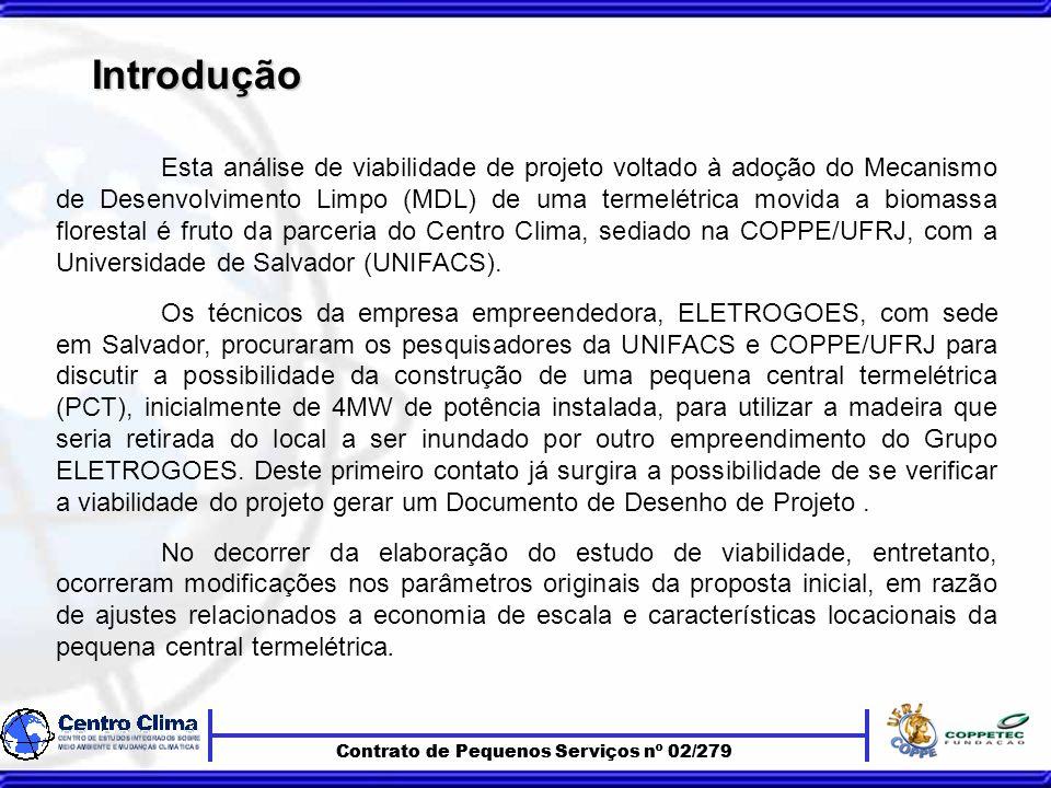 Introdução Introdução Esta análise de viabilidade de projeto voltado à adoção do Mecanismo de Desenvolvimento Limpo (MDL) de uma termelétrica movida a biomassa florestal é fruto da parceria do Centro Clima, sediado na COPPE/UFRJ, com a Universidade de Salvador (UNIFACS).