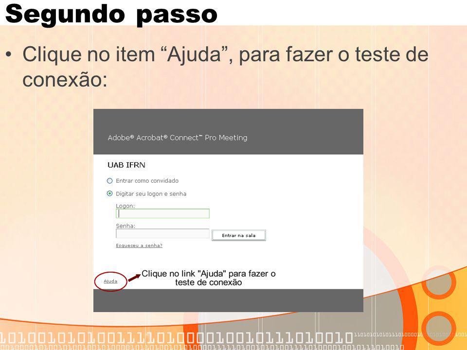 Segundo passo Clique no item Ajuda, para fazer o teste de conexão: