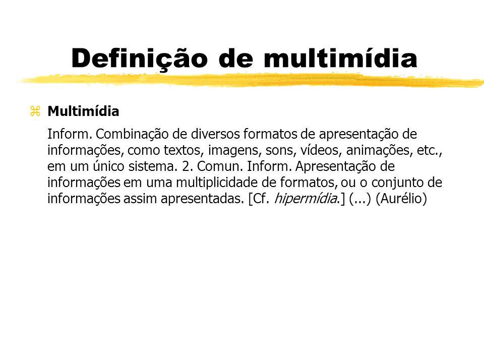 Definição de multimídia zMultimídia Inform.