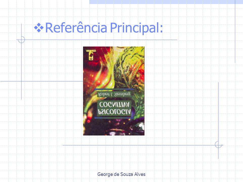 George de Souza Alves Referência Principal: