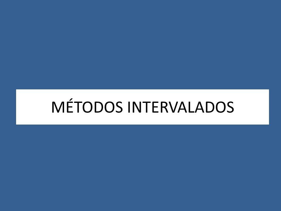 MÉTODOS INTERVALADOS