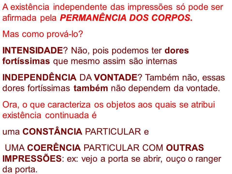PERMANÊNCIA DOS CORPOS.
