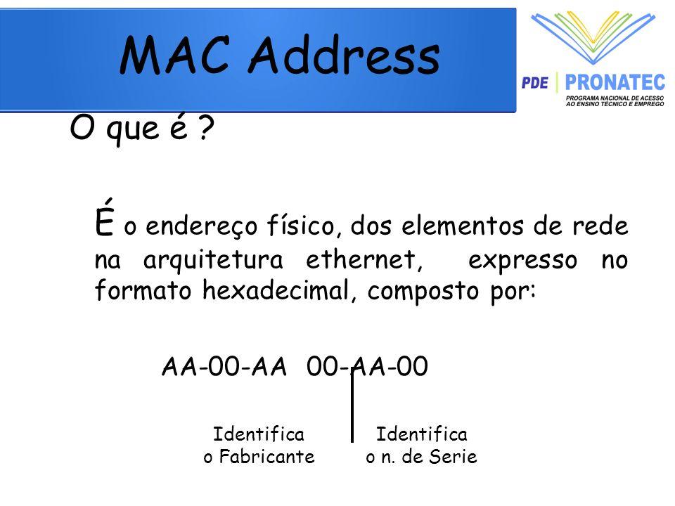 MAC Address O que é .