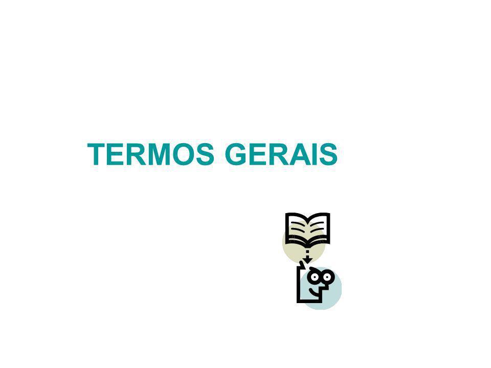 TERMOS GERAIS