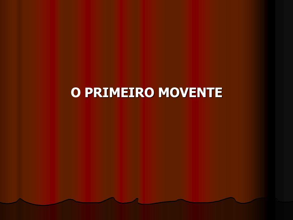 PRIMEIROMOVENTE O PRIMEIRO MOVENTE
