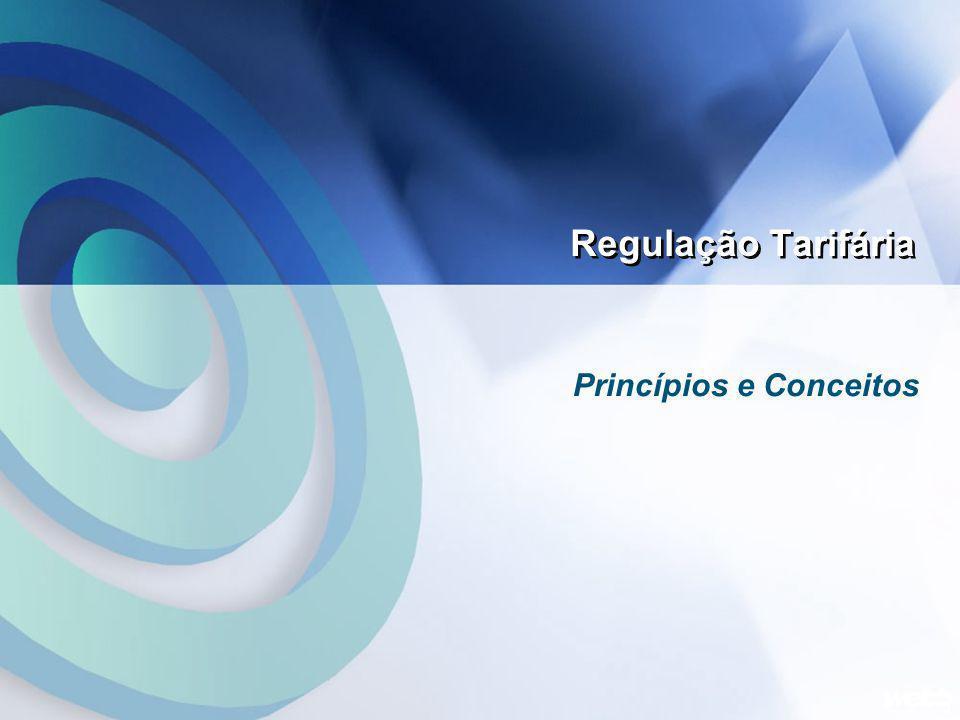 Regulação Tarifária 3 Princípios e Conceitos