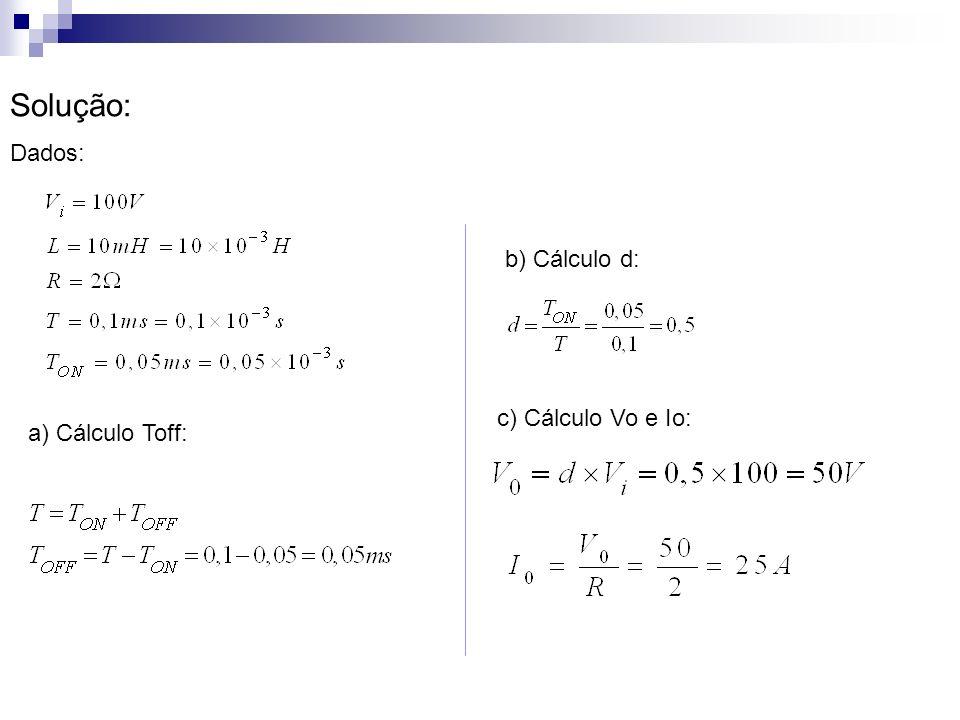 Solução: d) Calculo de Imax: e) Cálculo de Imin: