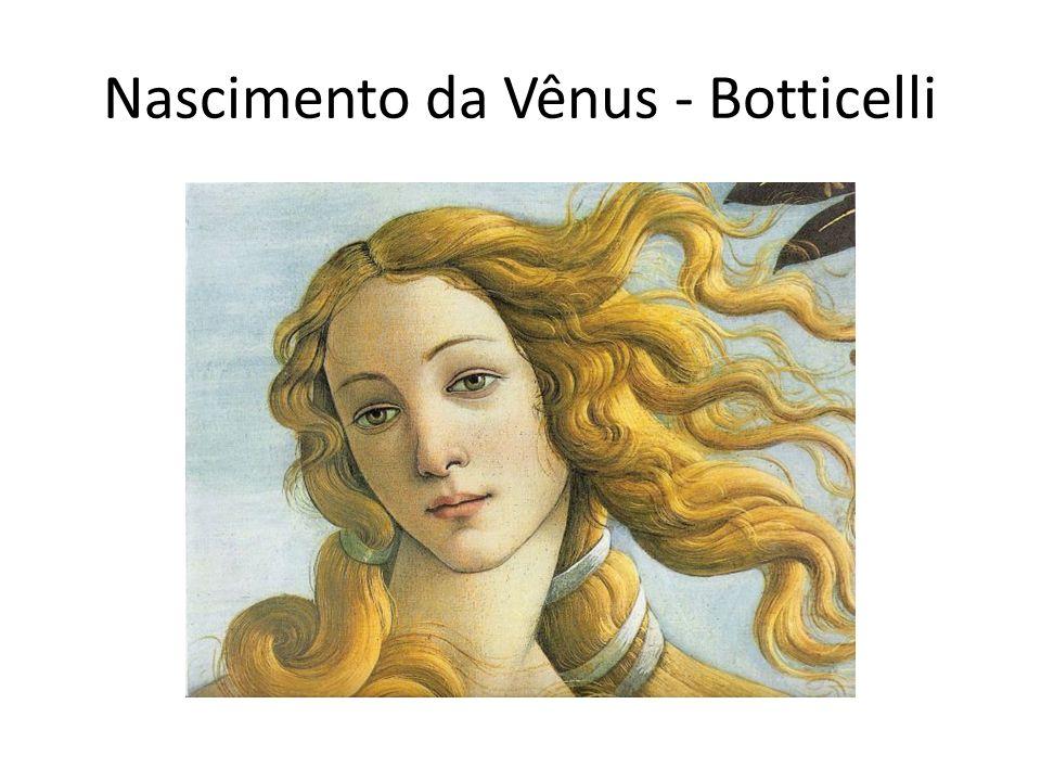 Nascimento da Vênus - Botticelli