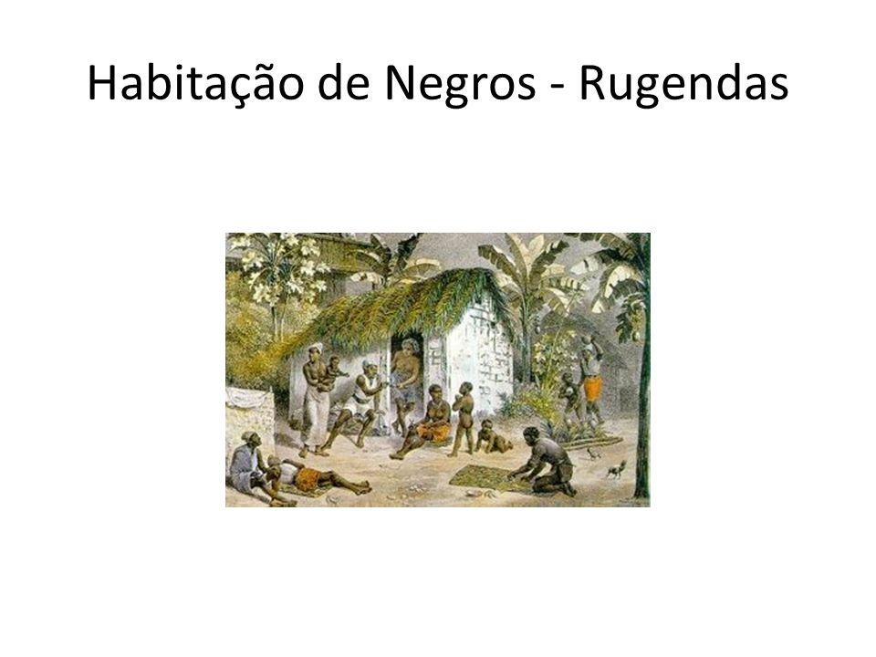 Etnias Negras - Rugendas