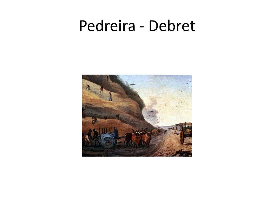 Pedreira - Debret