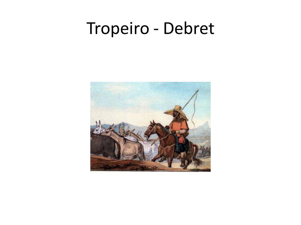 Tropeiro - Debret
