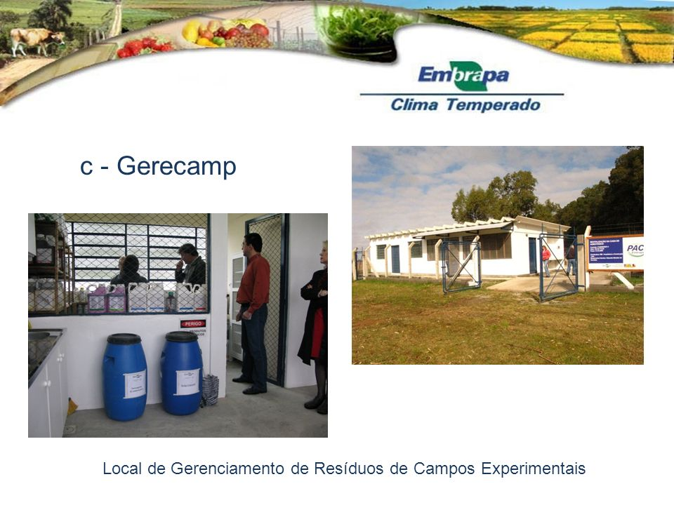 c - Gerecamp Local de Gerenciamento de Resíduos de Campos Experimentais