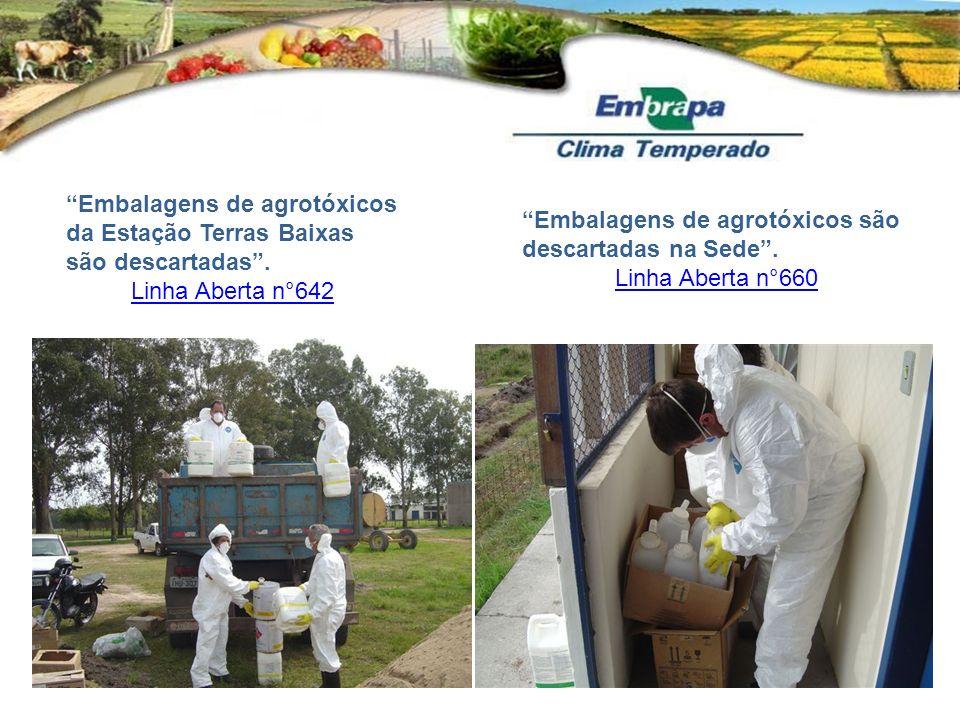 Embalagens de agrotóxicos da Estação Terras Baixas são descartadas. Linha Aberta n°642 Embalagens de agrotóxicos são descartadas na Sede. Linha Aberta