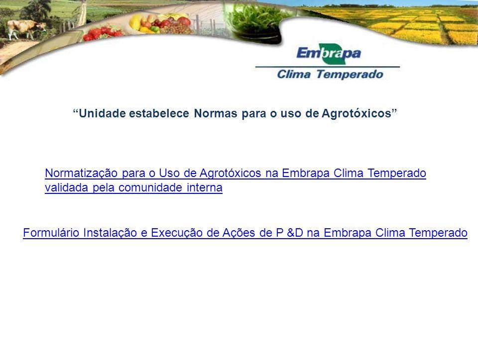 Unidade estabelece Normas para o uso de Agrotóxicos Normatização para o Uso de Agrotóxicos na Embrapa Clima Temperado validada pela comunidade interna