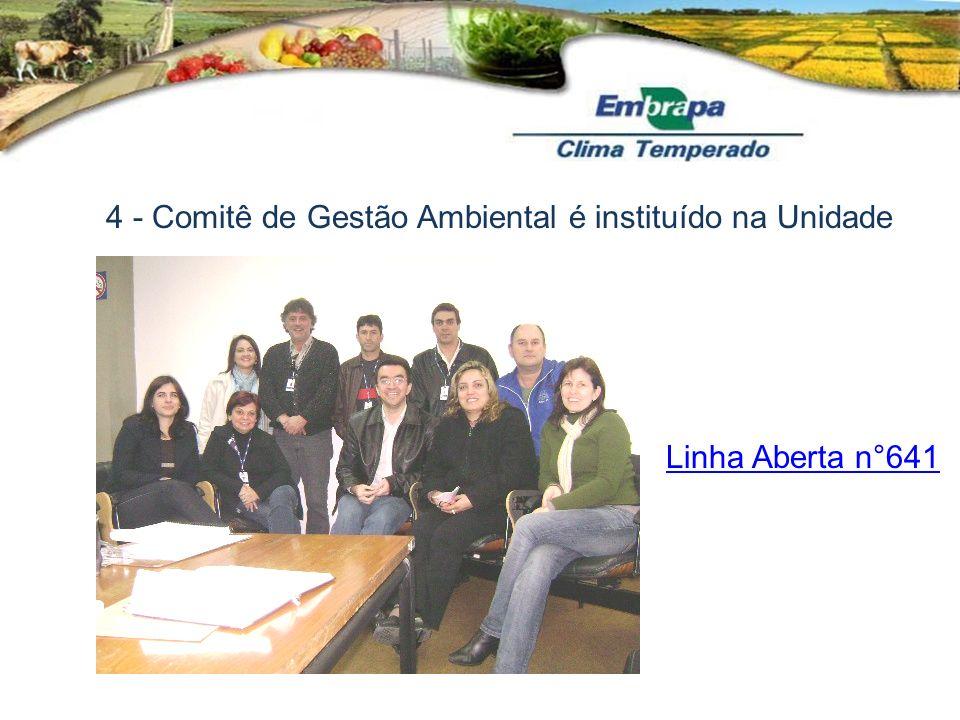 4 - Comitê de Gestão Ambiental é instituído na Unidade Linha Aberta n°641