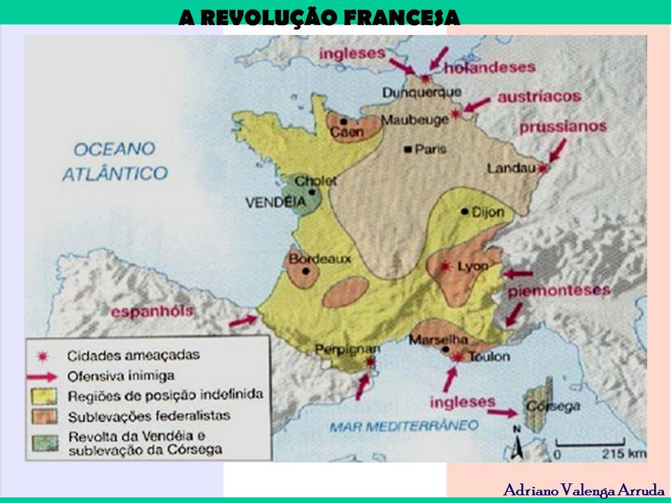 A REVOLUÇÃO FRANCESA Adriano Valenga Arruda Aprovada a Constituição Civil do Clero, seus bens foram colocados à venda, tornando-se lastro da nova moeda francesa -Assignates.