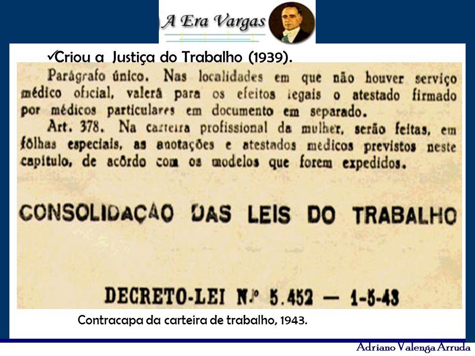 Adriano Valenga Arruda Criou a Justiça do Trabalho (1939). Contracapa da carteira de trabalho, 1943.