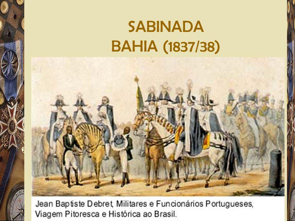 Adriano Valenga Arruda SABINADA BAHIA (1837/38)