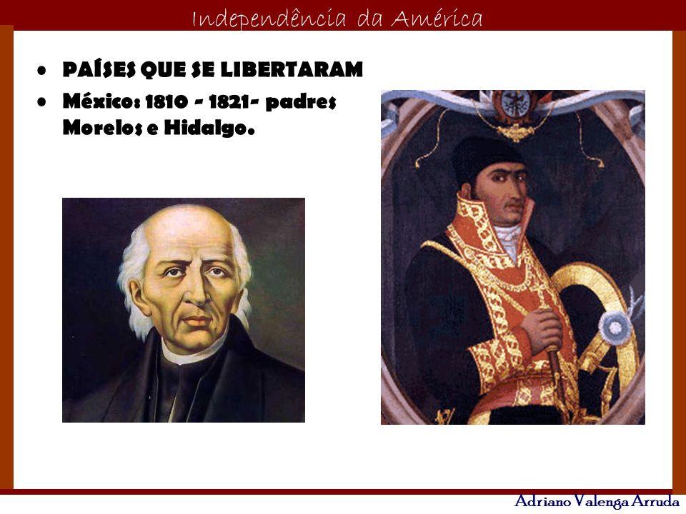 O maior conflito da história Independência da América Adriano Valenga Arruda Venezuela e Colômbia-1821-Simón Bolívar.