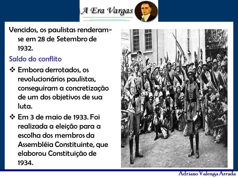 Vencidos, os paulistas renderam- se em 28 de Setembro de 1932. Saldo do conflito Embora derrotados, os revolucionários paulistas, conseguiram a concre